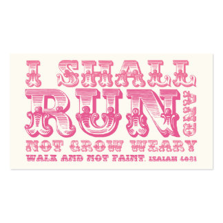 I Shall Run and Not Grow Weary Pink Typography Business Cards