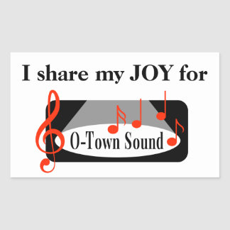 I share my JOY for O-Town Sound! Sticker