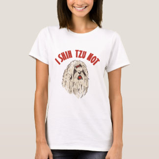"""I Shih Tzu Not"" T-Shirt"