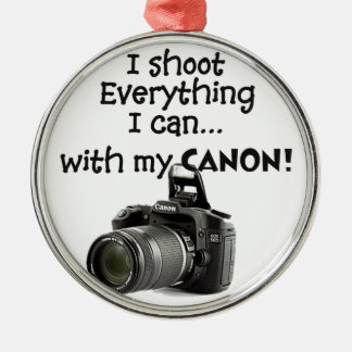 I shoot everything I can Metal Ornament