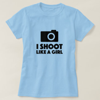 I shoot like a girl funny photographer shirt