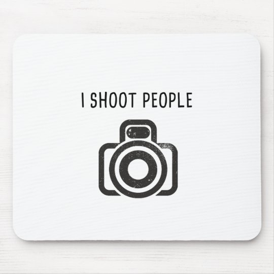 I shoot people - camera mouse pad