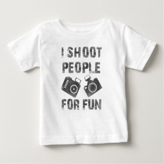 I shoot people for fun baby T-Shirt