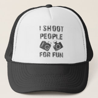 I shoot people for fun trucker hat