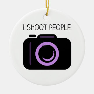 I Shoot People Funny Photographer Saying Ceramic Ornament