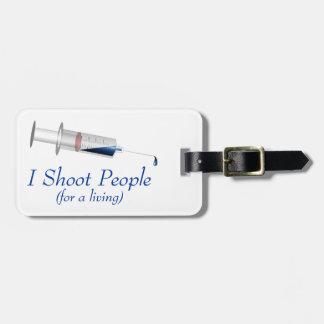 I Shoot People Nurse Humor Luggage Tag