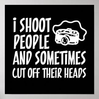 I Shoot People Photographer Humor Poster