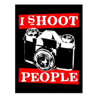 I Shoot People Postcard