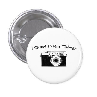 I Shoot Pretty Things Photography 1 Inch Round Button