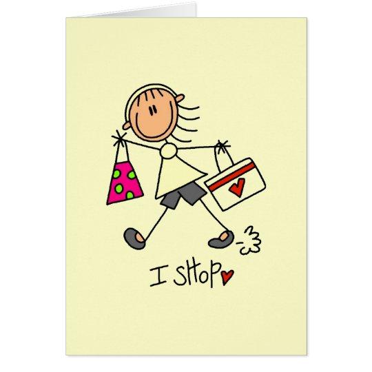 I Shop Stick Figure Girl Card