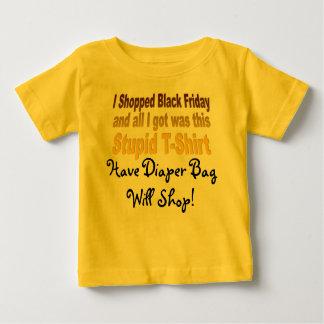 I Shopped Black Friday, Stupid T-Shirt