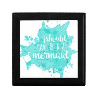 I Should Have Been A Mermaid Keepsake Box