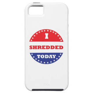 I Shredded Today Case For The iPhone 5