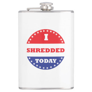 I Shredded Today Hip Flask