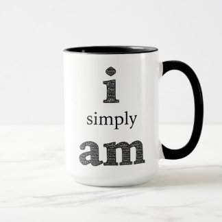 i Simply am, Inspirational Spiritual Coffee Cup
