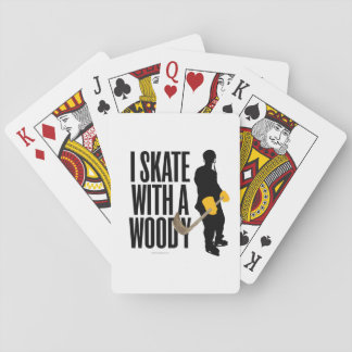 I Skate With A Woody (Hockey) Playing Cards