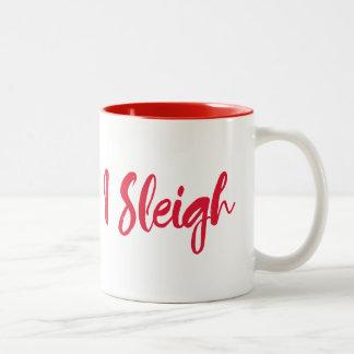 I Sleigh Funny Winter Mug