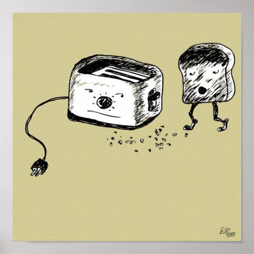 """""""I smell burnt toast."""" Print"""