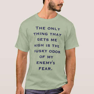 I smell Fear T-Shirt