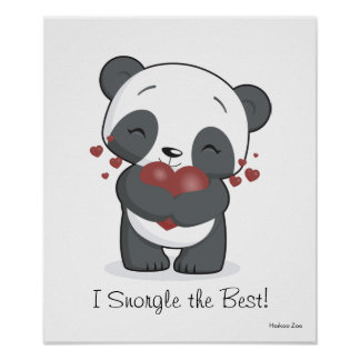 I Snorgle the Best Panda Poster