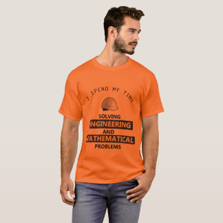 I SOLVE ENGINEERING AND MATHS PROBLEMS T-Shirt