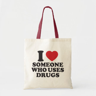 I ❤️ someone who uses drugs tote bag