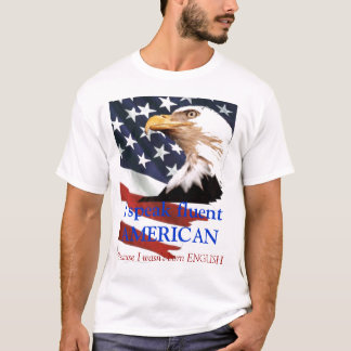 I speak fluent AMERICAN mens shirt
