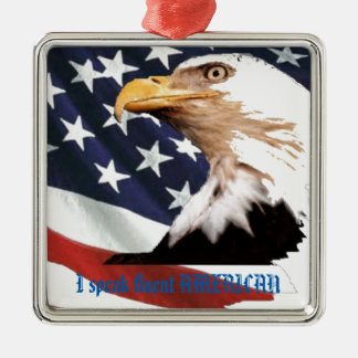 I speak fluent AMERICAN Silver-Colored Square Ornament