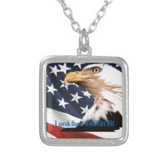 I speak fluent AMERICAN Silver Plated Necklace