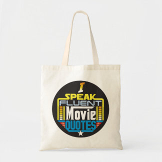 I Speak Fluent Movie Quotes Bag