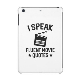 I Speak Fluent Movie Quotes iPad Mini Retina Cases