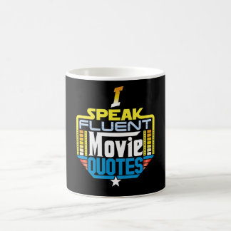 I Speak Fluent Movie Quotes Mug