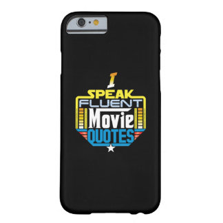 I Speak Fluent Movie Quotes Phone Case