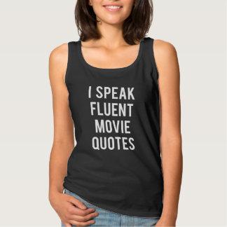 I speak fluent movie quotes tank top