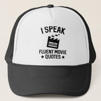 I Speak Fluent Movie Quotes Trucker Hat