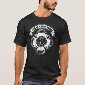I Speak Fluent Sailor T-Shirt