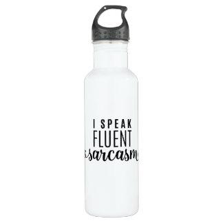 I Speak Fluent Sarcasm 710 Ml Water Bottle