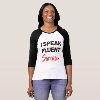 I Speak Fluent Sarcasm Funny Attitude Quote T-Shirt