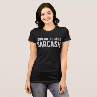 I Speak Fluent Sarcasm - Pink Tee
