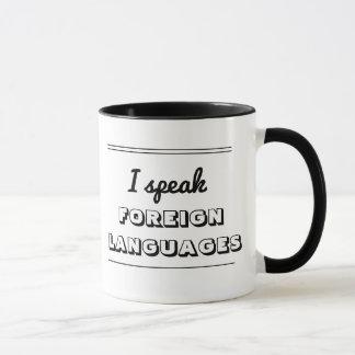 'I speak foreign languages' black and white mug