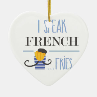 I Speak French... Fries Ceramic Heart Ornament