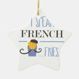 I Speak French... Fries Ceramic Ornament