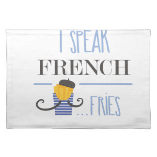 I Speak French... Fries Placemat