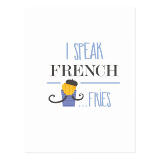 I Speak French... Fries Postcard
