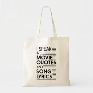 I Speak in Movie Quotes and Song Lyrics Tote Bag