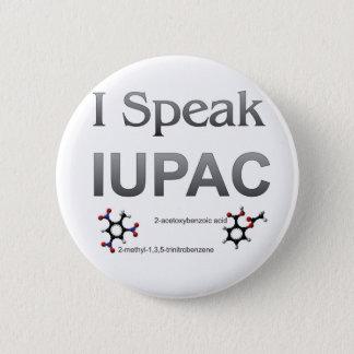 I Speak IUPAC Chemistry Nomenclature 2 Inch Round Button