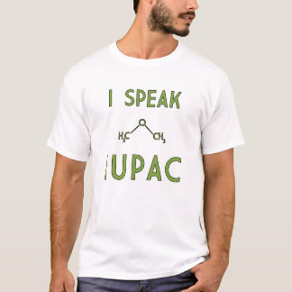 I Speak IUPAC T-Shirt