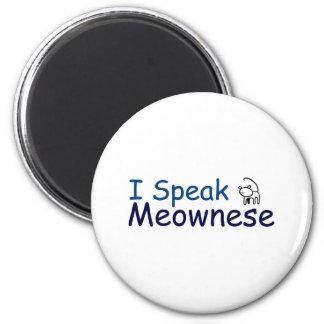 I speak Meownese Magnet