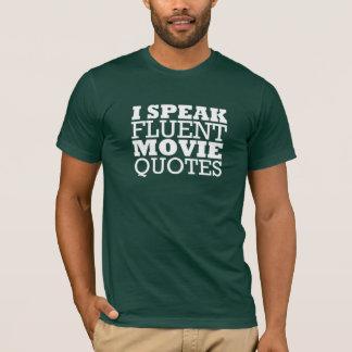 I speak movie quotes, funny shirt