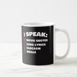 I Speak Multiple Languages Tee Shirt Coffee Mug